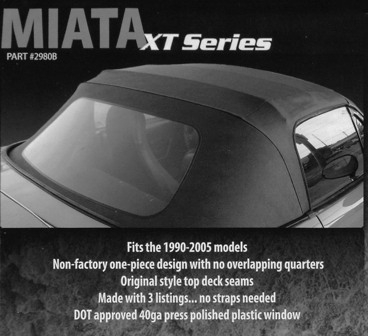"Mazda Miata ""Robbins XT Series"" 1990-2005 Convertible Top"
